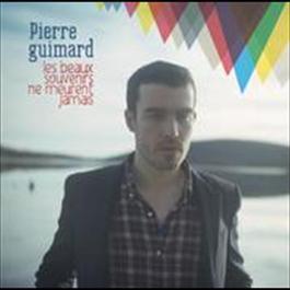 Les beaux souvenirs ne meurent jamais 2009 Pierre Guimard