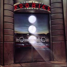 Best Of the Doobies Volume II 2013 The Doobie Brothers