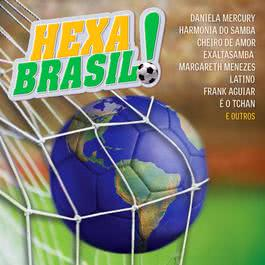 Hexa Brasil! 2007 Various Artists