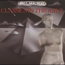 Classics In The Air 2 2009 Paul Mauriat