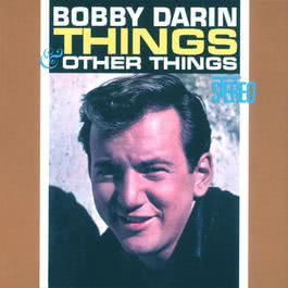 Things & Other Things 2004 Bobby Darin