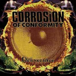 Deliverance 1994 Corrosion Of Conformity