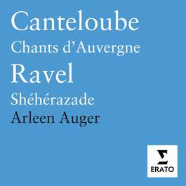 Music by Canteloube & Ravel 2005 Arleen Auger