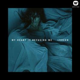 My Heart Is Refusing Me 2012 Loreen