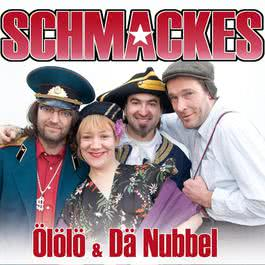 Ölölö & Dä Nubbel 2007 Schmackes