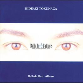 Ballade Of Ballade 2013 德永英明