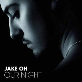 Our Night 2011 Jake Oh