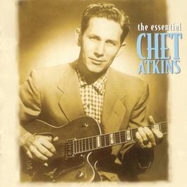 The Essential Chet Atkins 1996 Chet Atkins