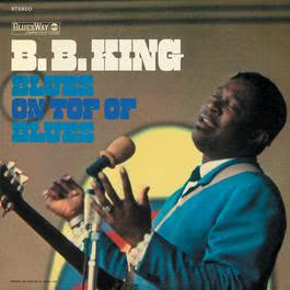 Blues On Top Of Blues 2012 B.B.King
