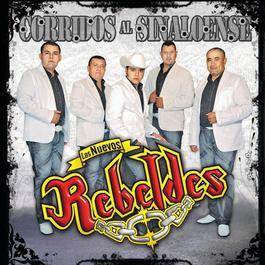 Corridos Al Sinaloense 2009 Los Nuevos Rebeldes