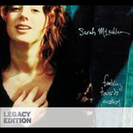 Fumbling Towards Ecstasy (Legacy Edition) 2008 Sarah McLachlan
