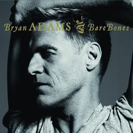 Bare Bones 2010 Bryan Adams