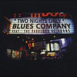 Two Nights Only - Live 2009 Blues Company