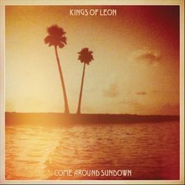 Come Around Sundown 2010 Kings of Leon