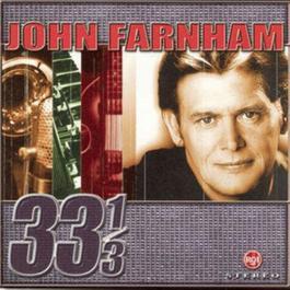 33 1/3 1999 Johnny Farnham