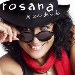 Mi Trozo de Cielo 2011 Rosana
