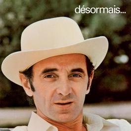 Désormais 2003 Charles Aznavour