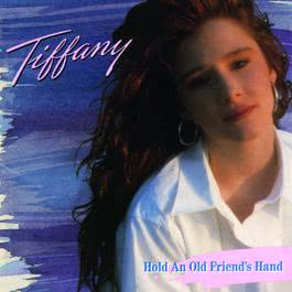 Hold An Old Friend's Hand 1988 Tiffany