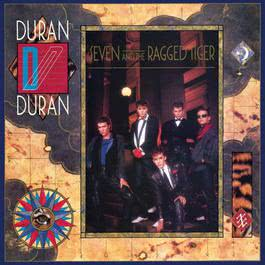 Seven And The Ragged Tiger (Deluxe Edition) 2014 Duran Duran