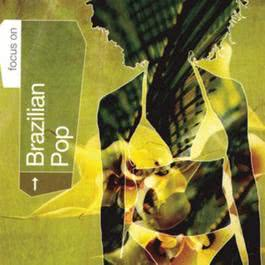 Focus On...Brazilian Pop 2001 Various Artists