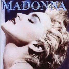 True Blue (Reissue) 2013 Madonna