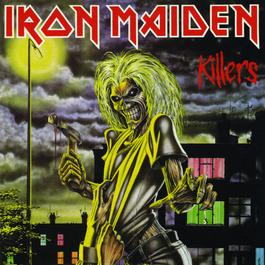 Killers (1998 Remastered Edition) 2006 Iron Maiden