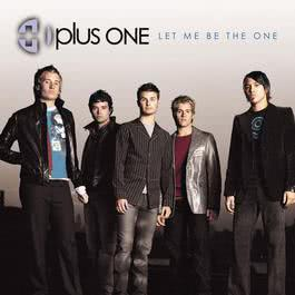 Let Me Be The One (Online Music) 2002 Plus One