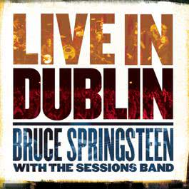 Live in Dublin 2007 Bruce Springsteen