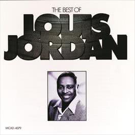 The Best Of Louis Jordan 1989 Louis Jordan