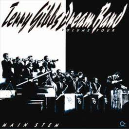 Main Stem, Vol. 4 2002 Terry Gibbs Dream Band
