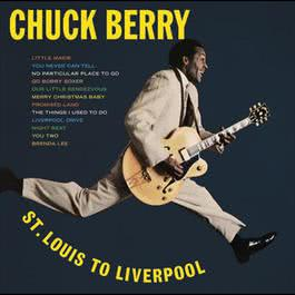 St. Louis to Liverpool 2007 Chuck Berry