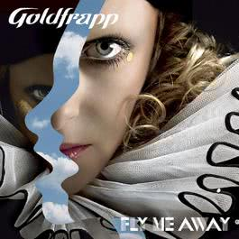 Fly Me Away 2006 Goldfrapp