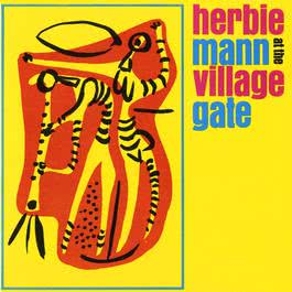 Summertime (Live At The Village Gate) 1961 Herbie Mann