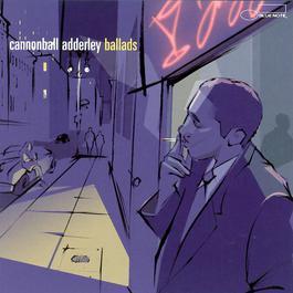 Ballads 2002 Cannonball Adderley