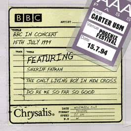 BBC In Concert: Live at The Phoenix Festival [1994] 2009 Carter The Unstoppable Sex Machine