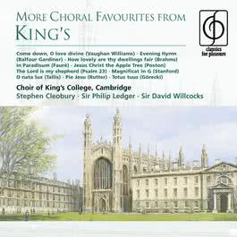 More Choral Favourites from King's 2009 Cambridge King's College Choir