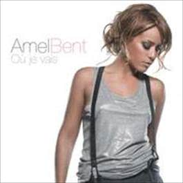 Où je vais 2009 Amel Bent