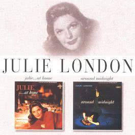 Julie . . . At Home/Around Midnight 1996 Julie London