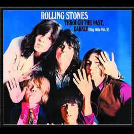 Through The Past Darkly (Big Hits Vol.2) 2011 The Rolling Stones