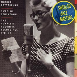 Swedish Jazz Masters: Swedish Sensation 2010 Monica Zetterlund