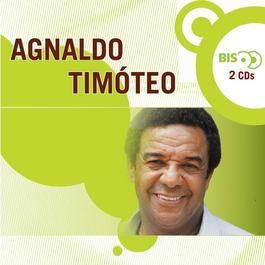 Nova Bis - Agnaldo Timóteo 2005 Agnaldo Timoteo