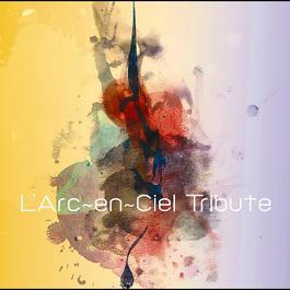 L'Arc~en~Ciel Tribute 2012 日本群星
