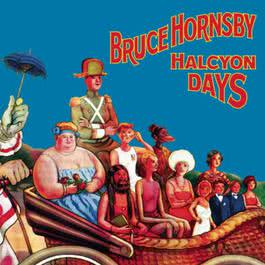 Halcyon Days 2016 Bruce Hornsby