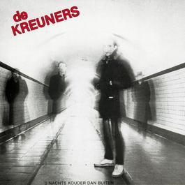 S Nachts Kouder Dan Buiten 2006 De Kreuners