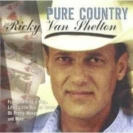 Pure Country 2001 Ricky Van Shelton