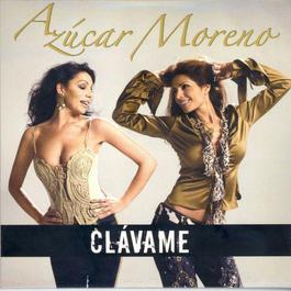 Clávame 2006 Azucar Moreno
