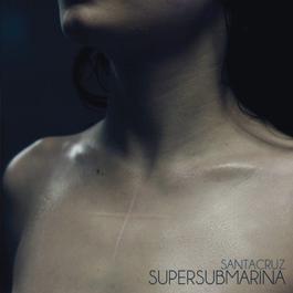 Santacruz 2012 Supersubmarina