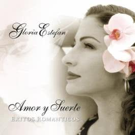 Amor Y Suerte (Spanish Greatest Hits) 2004 Gloria Estefan