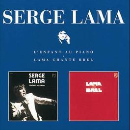 L'Enfant Au Piano / Lama Chante Brel 1998 Serge Lama