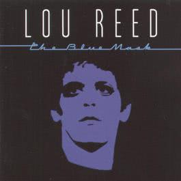 The Blue Mask 1999 Lou Reed